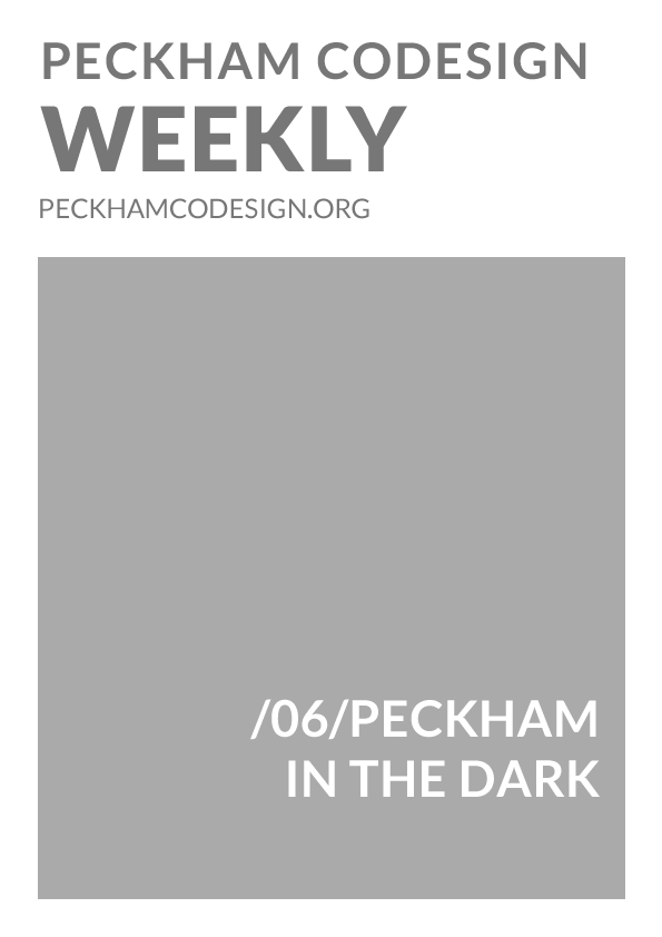 06/PECKHAM IN THE DARK